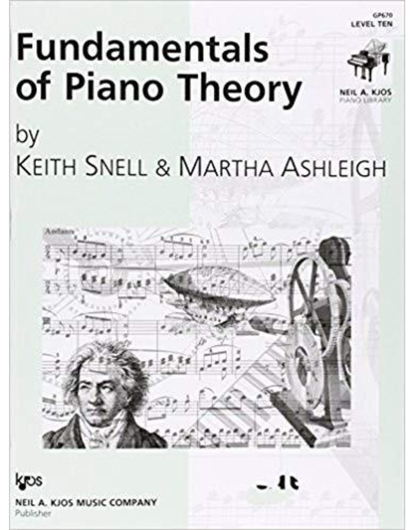 Kjos Fundamentals of Piano Theory, Level 10 Keith Snell