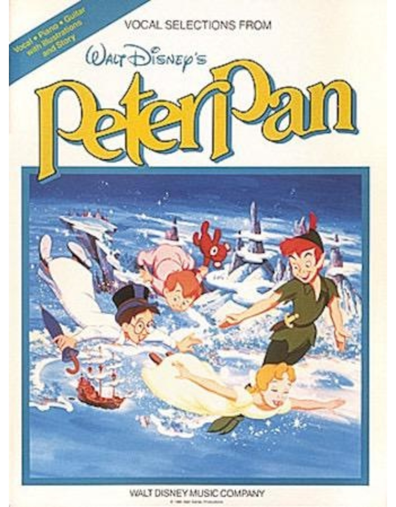 Hal Leonard Peter Pan Vocal Selections from the Walt Disney Movie