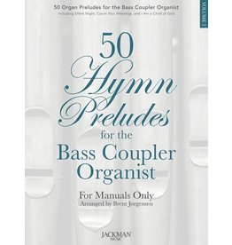 Jackman Music 50 Hymn Preludes for the Bass Coupler Organist Volume 2 arr. Brent Jorgensen