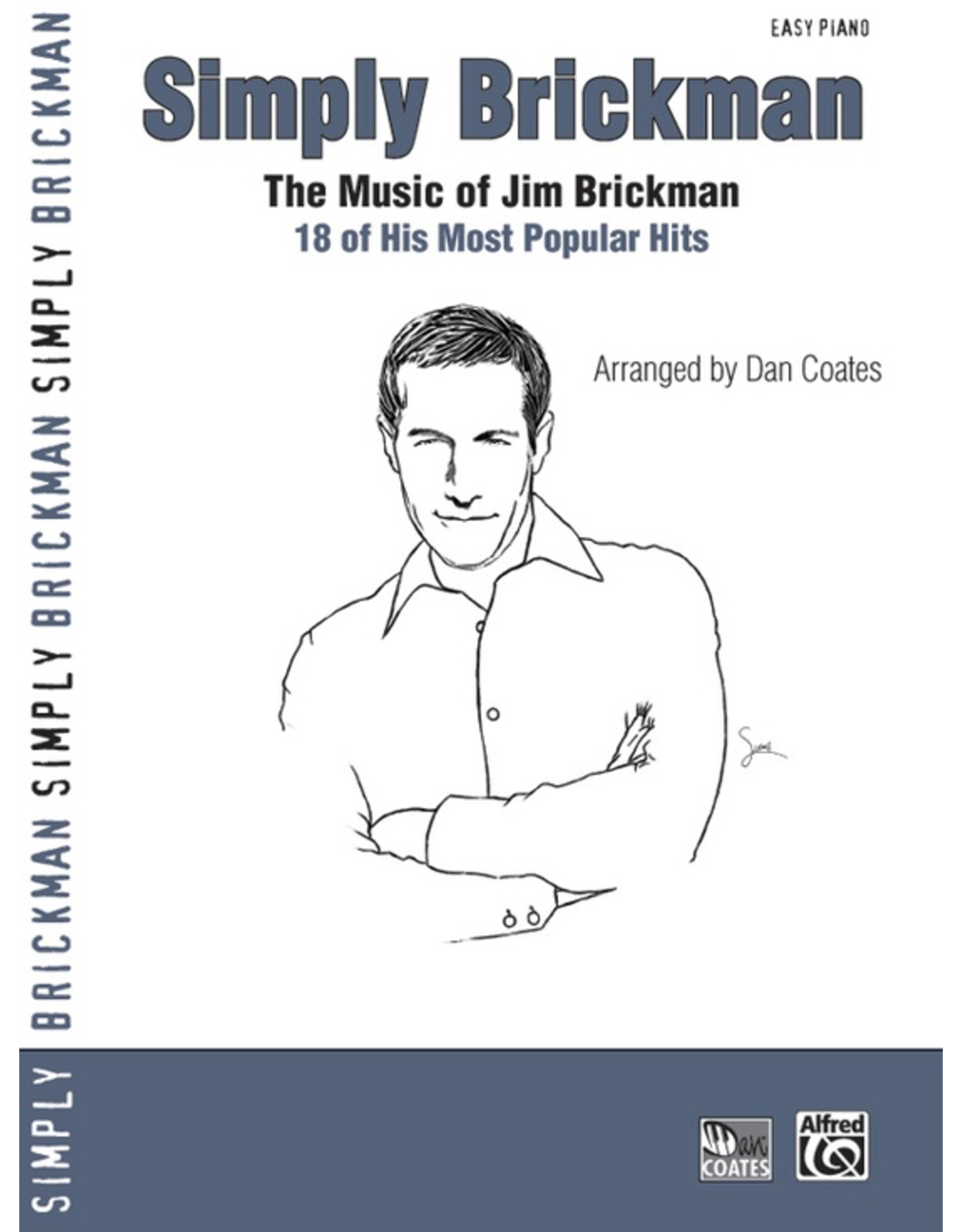 Alfred Simply Brickman - By Jim Brickman / arr. Dan Coates