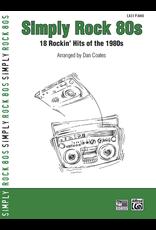 Alfred Simply Rock 80s - Arr. Dan Coates
