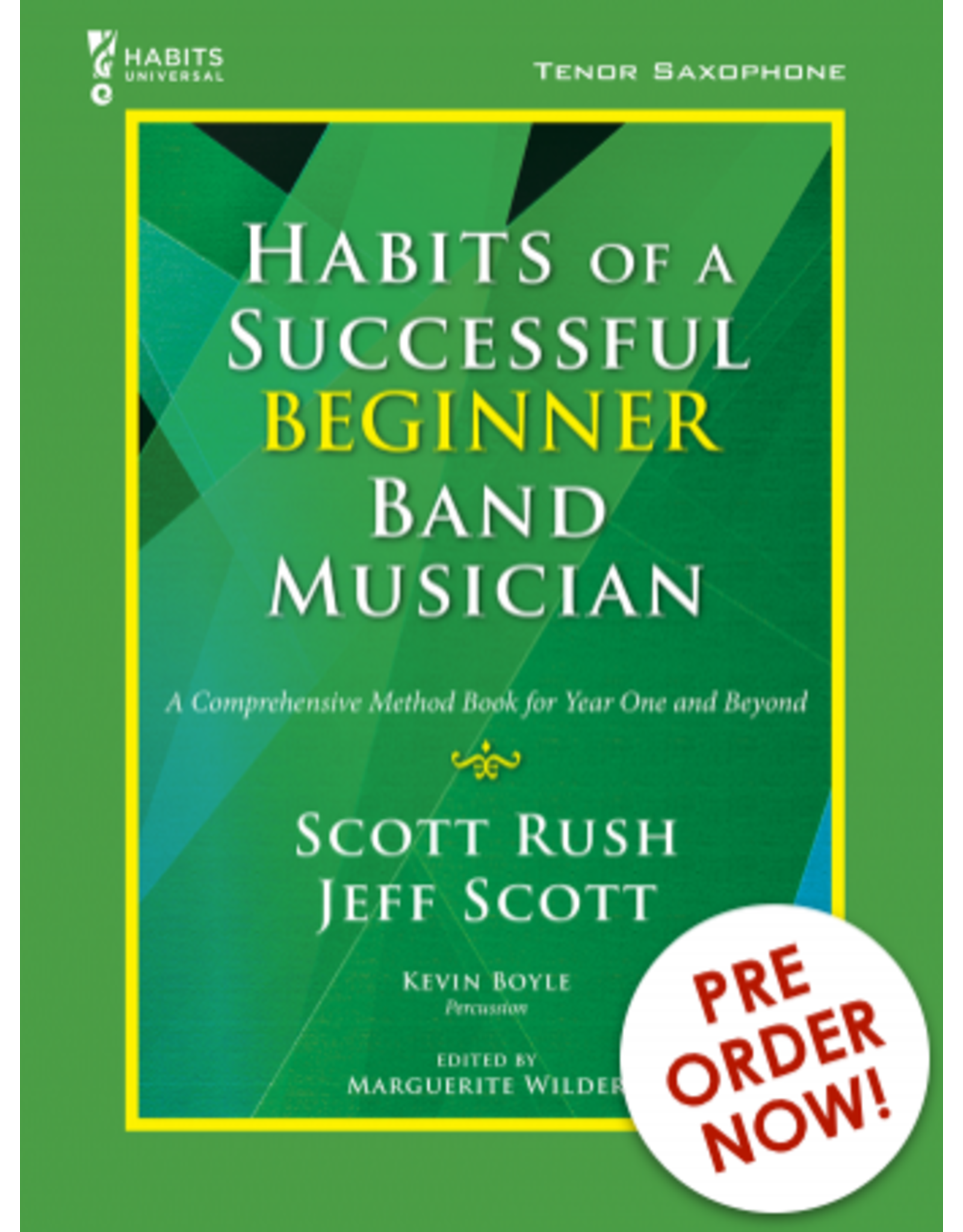 GIA Publications Habits of a Successful Beginner Band Musician Tenor Sax