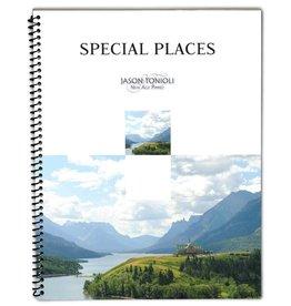 Jason Tonioli Special Places by Jason Tonioli
