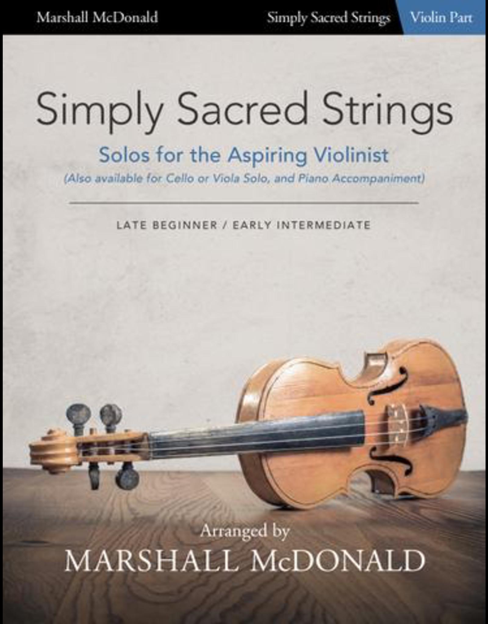 Marshall McDonald Music Simply Sacred Strings by Marshall McDonald - Violin Booklet