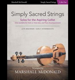 Marshall McDonald Music Simply Sacred Strings by Marshall McDonald - Cello Booklet