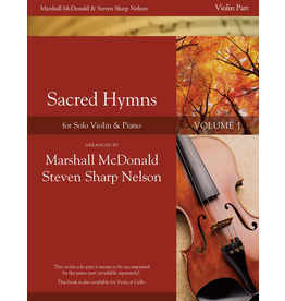 Marshall McDonald Music Sacred Hymns for Solo Instrument and Piano Vol. 1 Violin Solo Part arr by Marshall McDonald