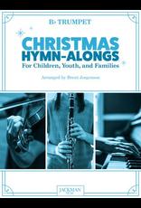 Jackman Music Christmas Hymn-Alongs Vol. 1 - arr. Brent Jorgensen - Trumpet