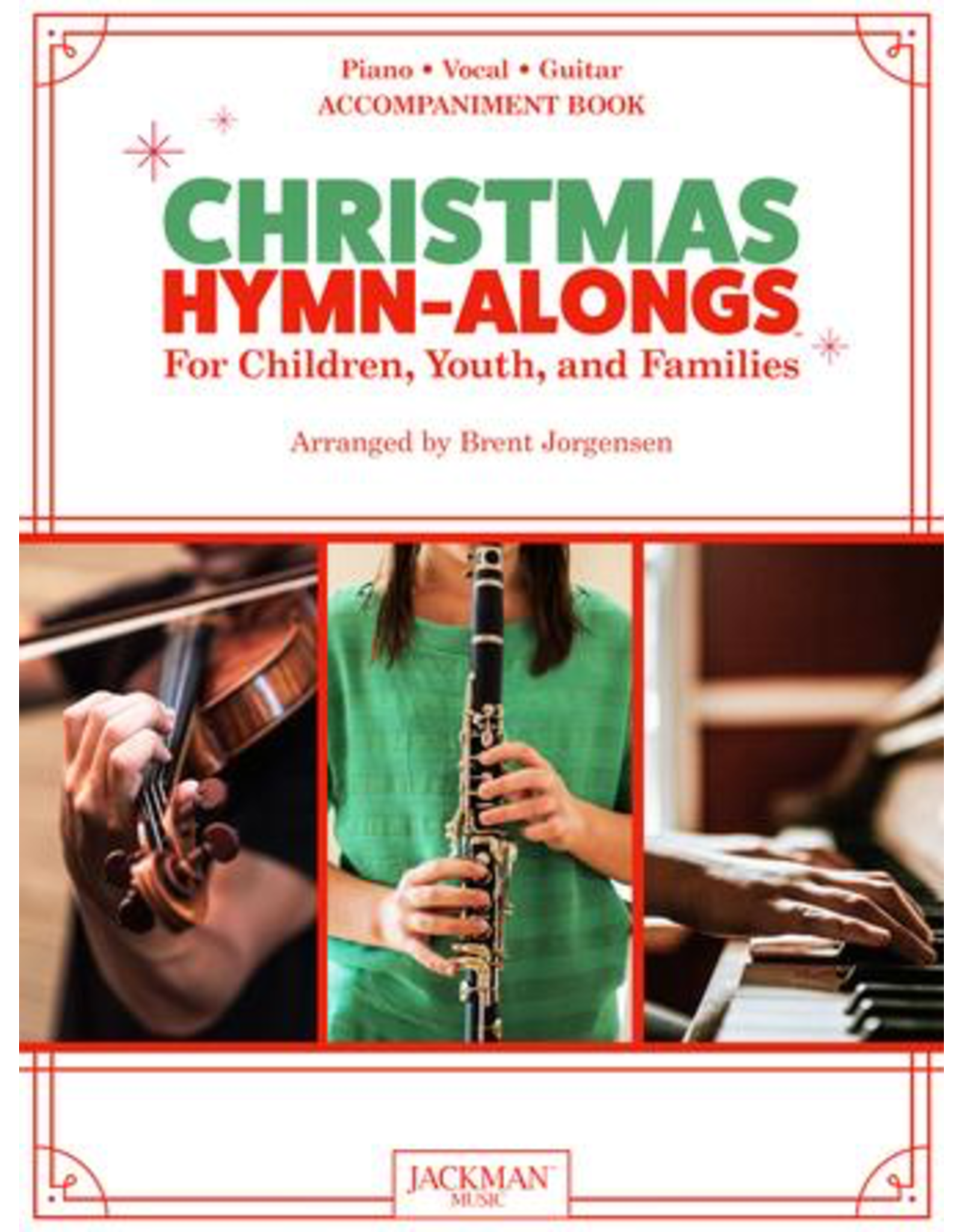 Jackman Music Christmas Hymn-Alongs Vol. 1 - arr. Brent Jorgensen - Piano Accompaniment Book