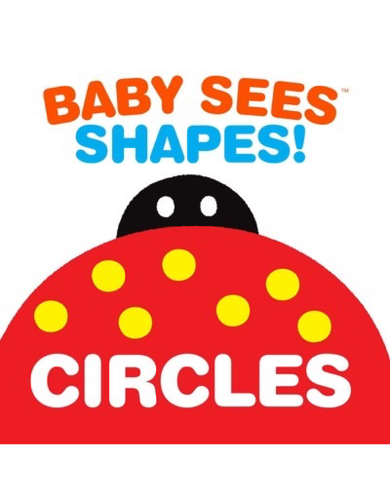 Simon and Schuster BABY SEES SHAPES: CIRCLES