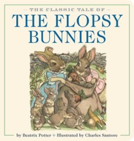 Simon and Schuster THE CLASSIC TALE OF THE FLOPSY BUNNIES OVERSIZED PADDED BOARD BOOK