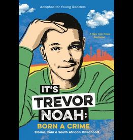 Penguin Random House Canada IT'S TREVOR NOAH: BORN A CRIME