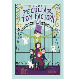 Raincoast Books MOST PECULIAR TOY FACTORY