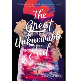 Simon and Schuster The Great Unknowable End  By Kathryn Ormsbee