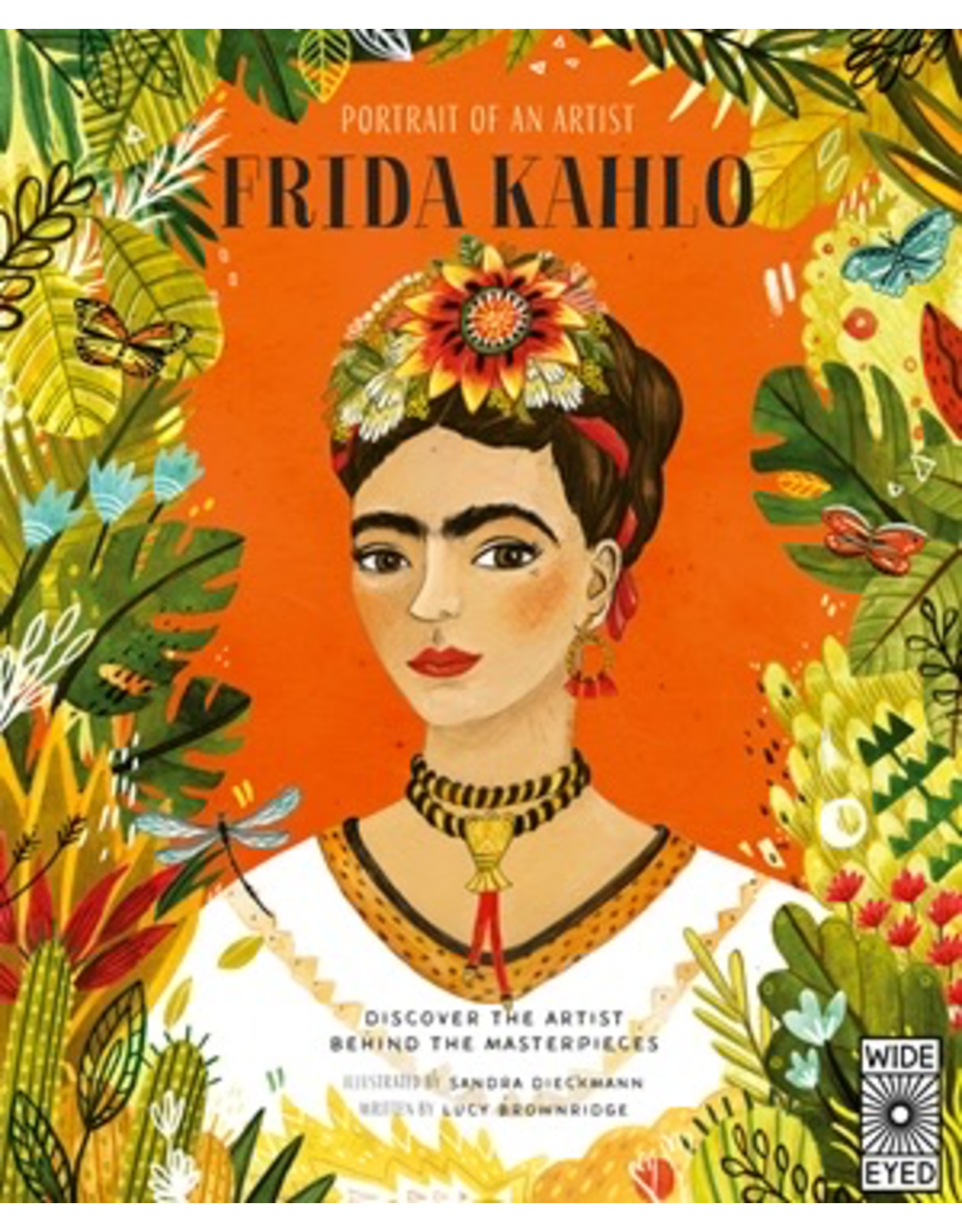 Hachette PORTRAIT OF AN ARTIST: FRIDA KAHLO by Lucy Brownridge