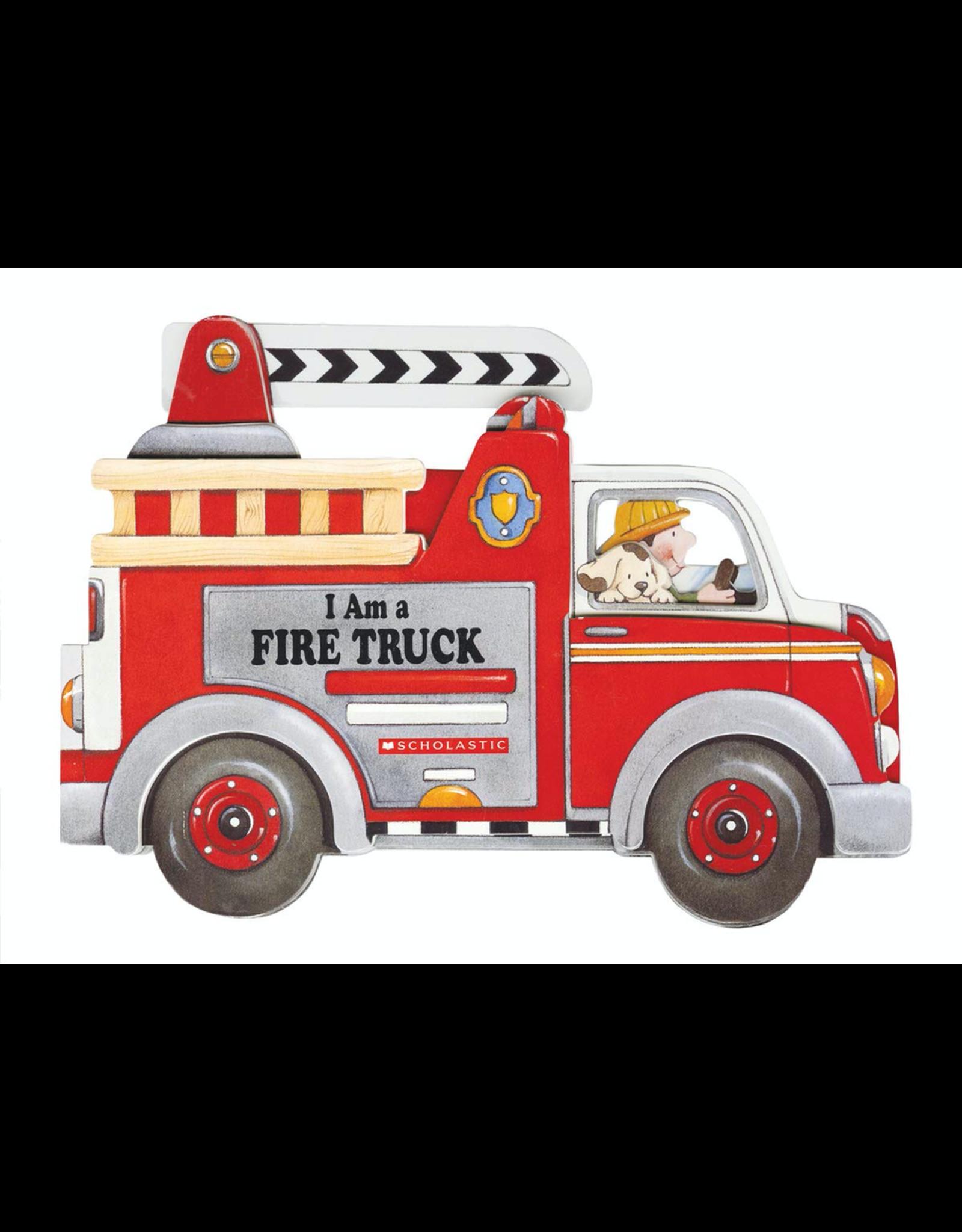 Scholastic I AM A FIRE TRUCK