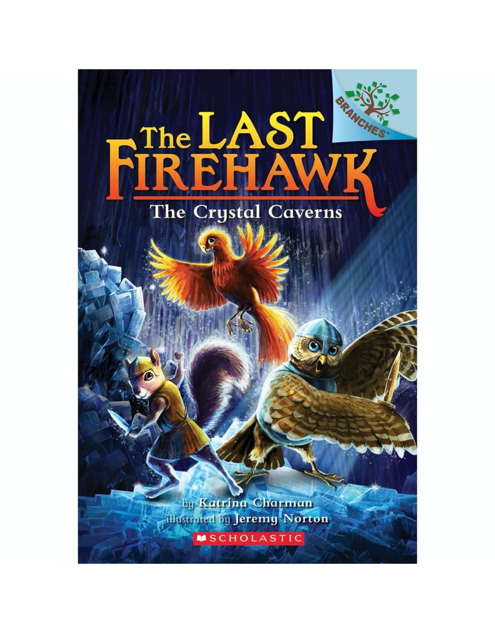 Scholastic LAST FIREHAWK #2 THE CRYSTAL CAVERNS