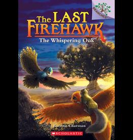 Scholastic LAST FIREHAWK #3 WHISPERING OAK