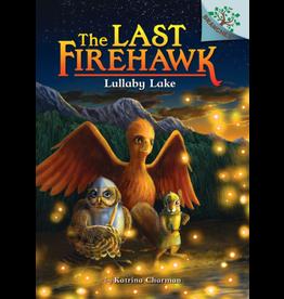 Scholastic LAST FIREHAWK #4 LULLABY LAKE