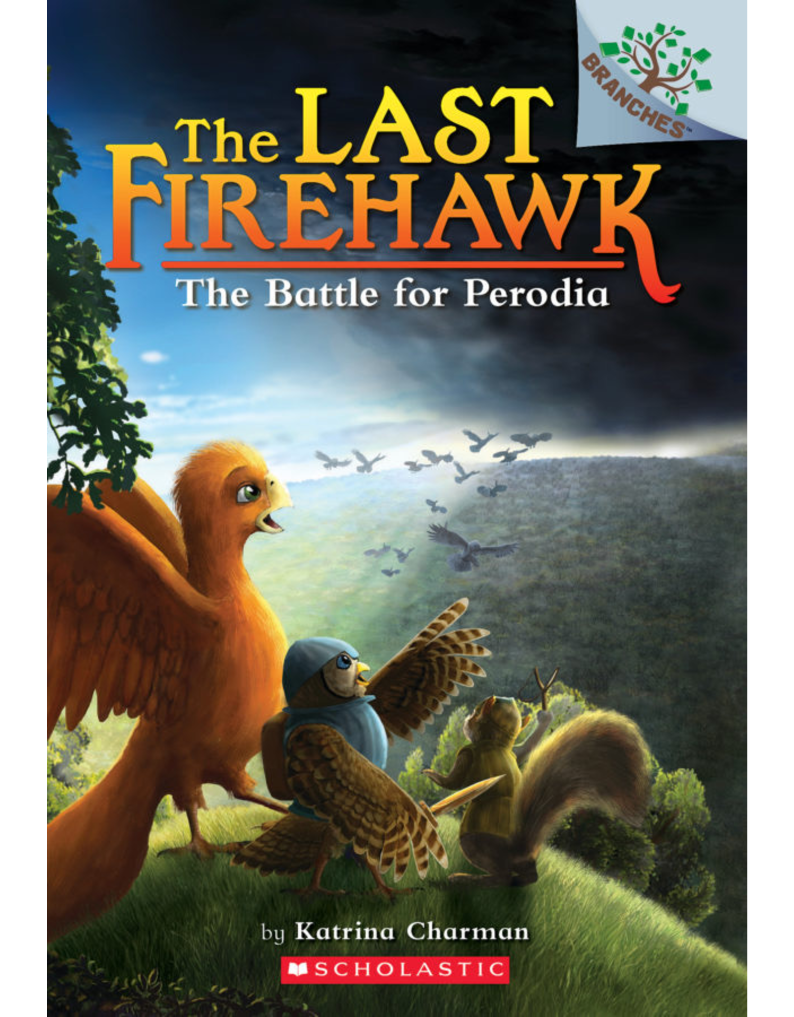 Scholastic LAST FIREHAWK #6 THE BATTLE FOR PERODIA