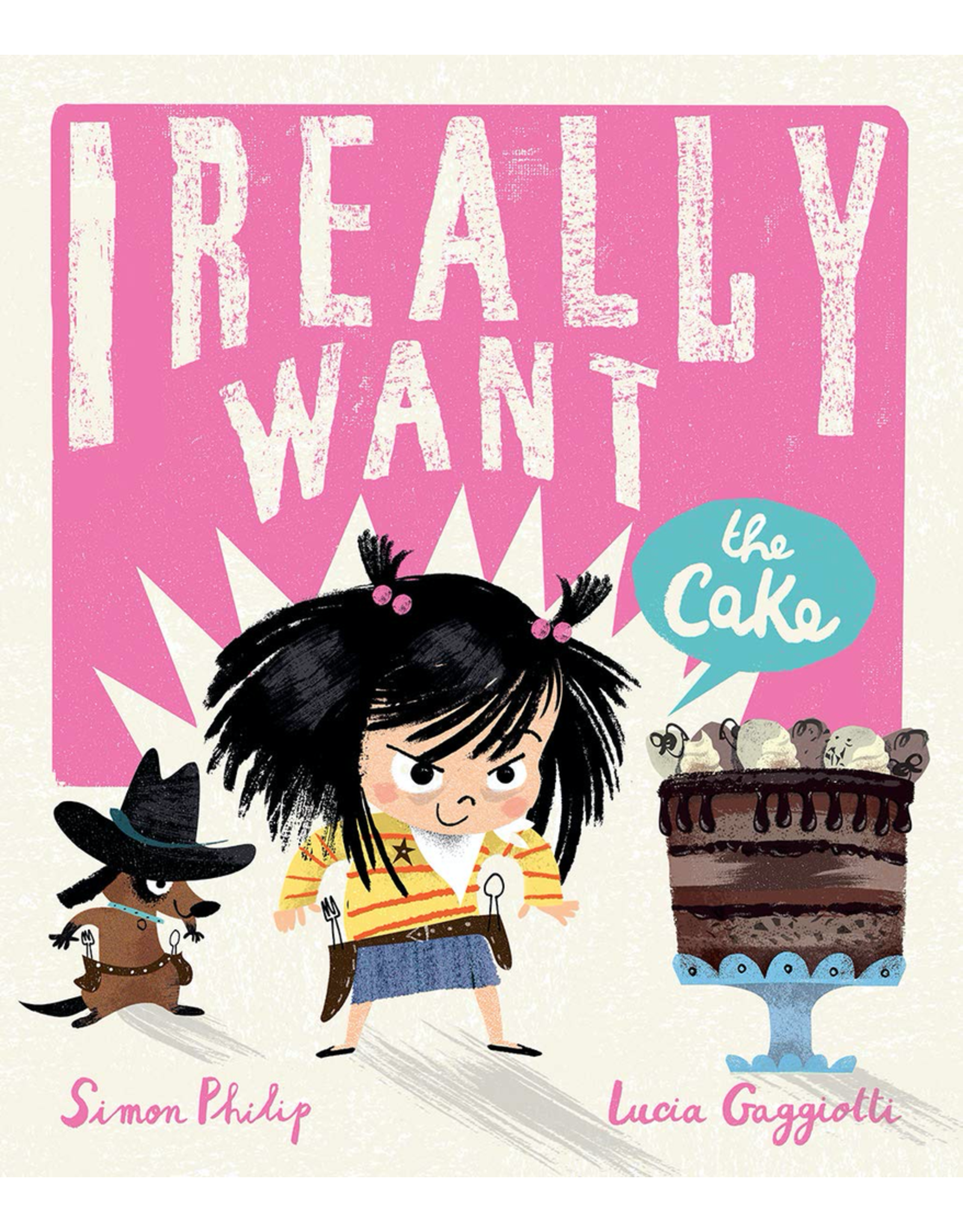 Scholastic I REALLY WANT THE CAKE