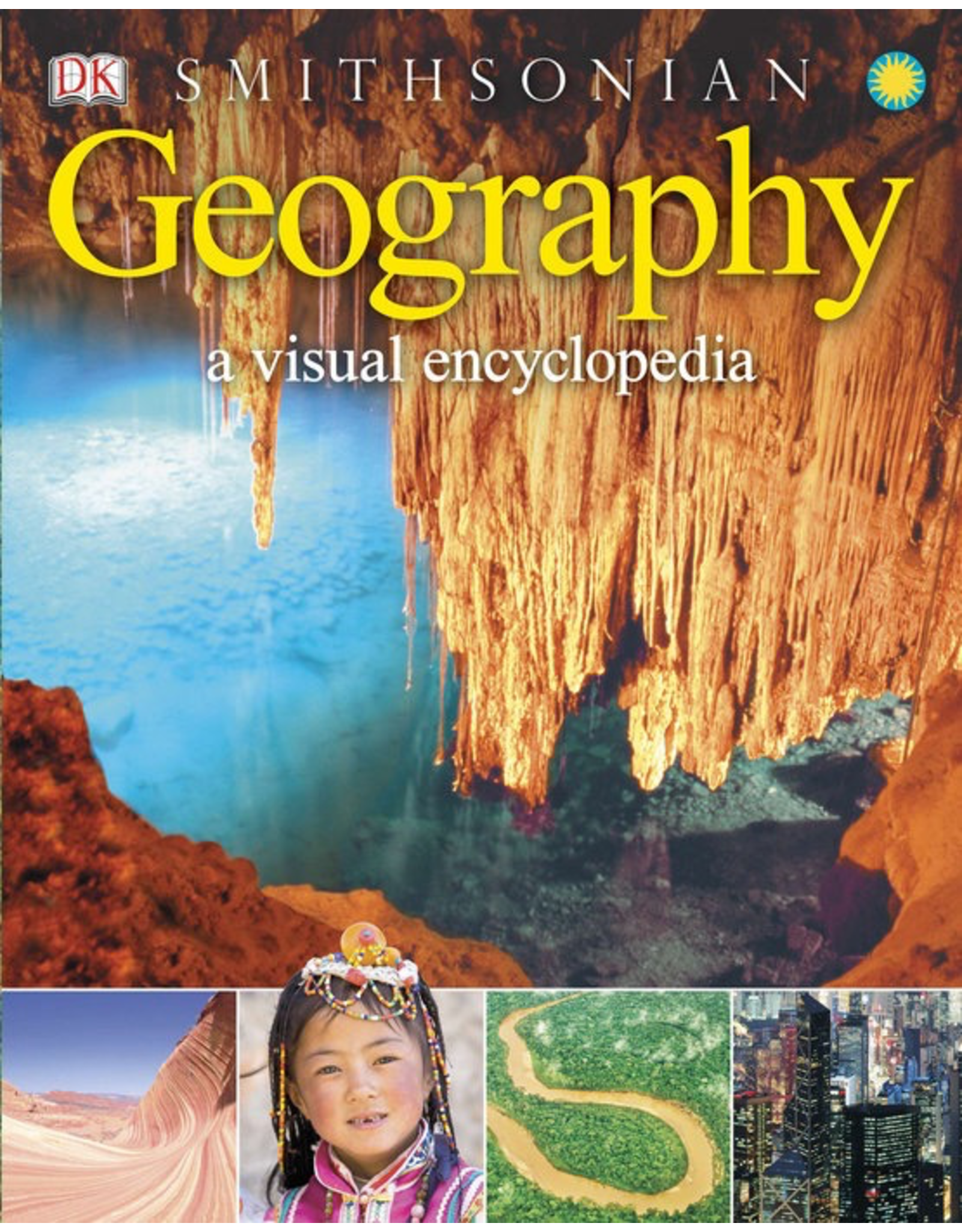 DK A VISUAL ENCYCLOPEDIA - GEOGRAPHY