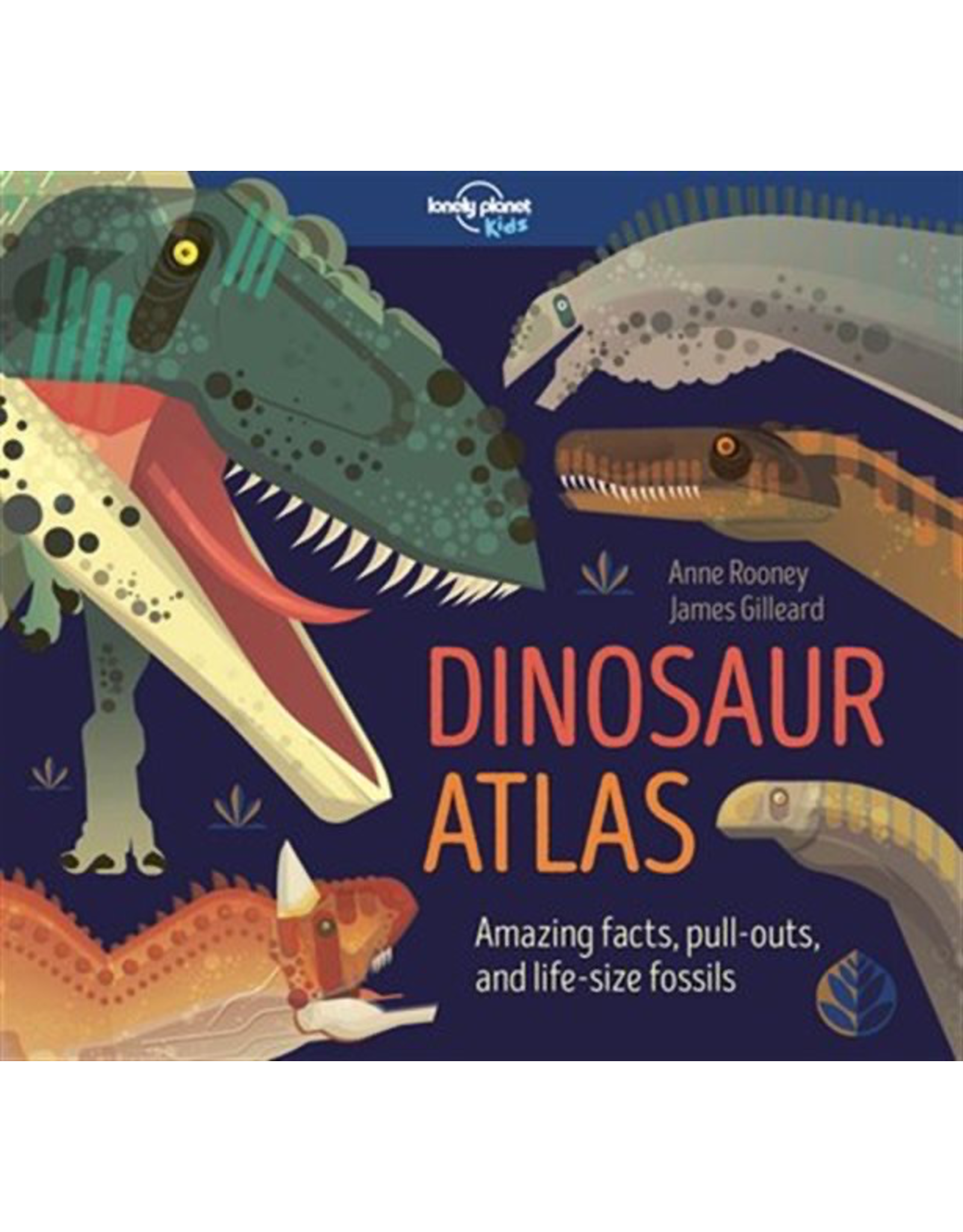 Raincoast Books DINOSAUR ATLAS Amazing facts, pull-outs and life-size fossils