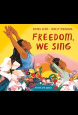 FREEDOM, WE SING
