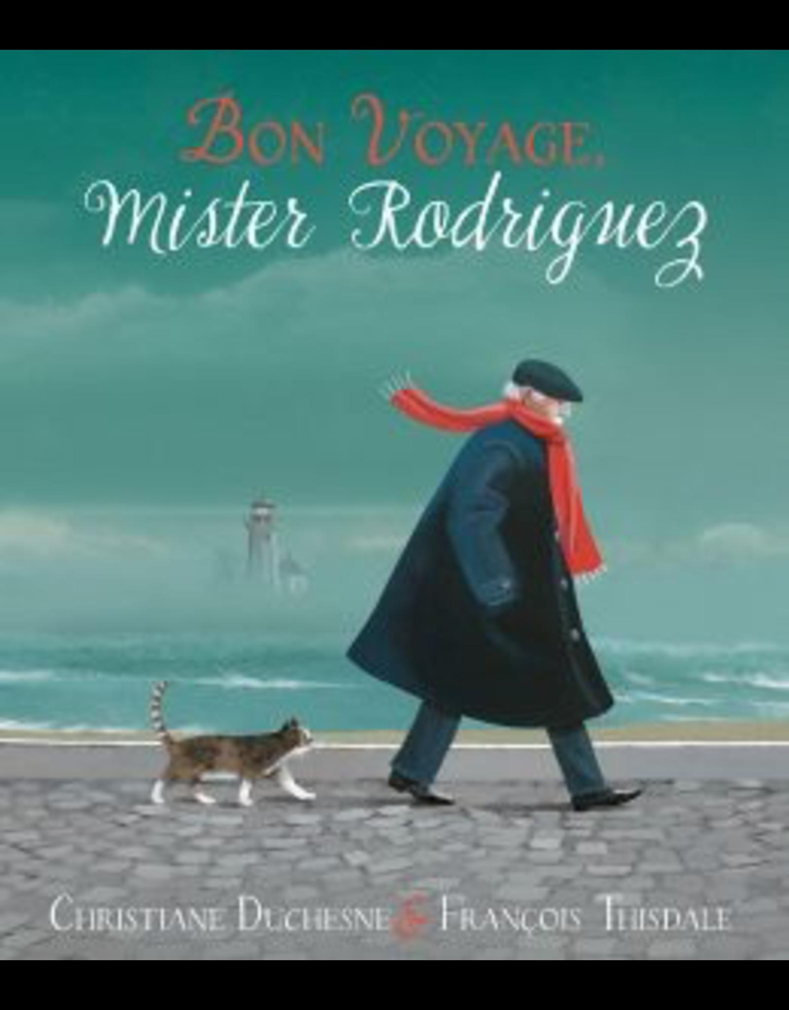 BON VOYAGE, MISTER RODRIGUEZ
