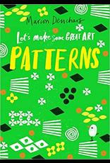 Raincoast Books LET'S MAKE SOME GREAT ART: PATTERNS