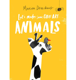 Raincoast Books LET'S MAKE SOME GREAT ART: ANIMALS