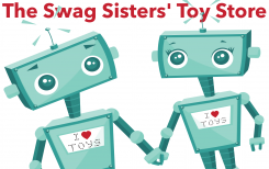 The Swag Sisters' Toy Store