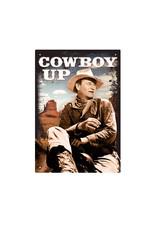John Wayne ( Tin Signs 8.5cm x 11.5cm )  Cowboy up