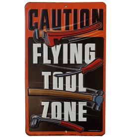 Attention zone d'outils volants ( Affiche en métal embossée )