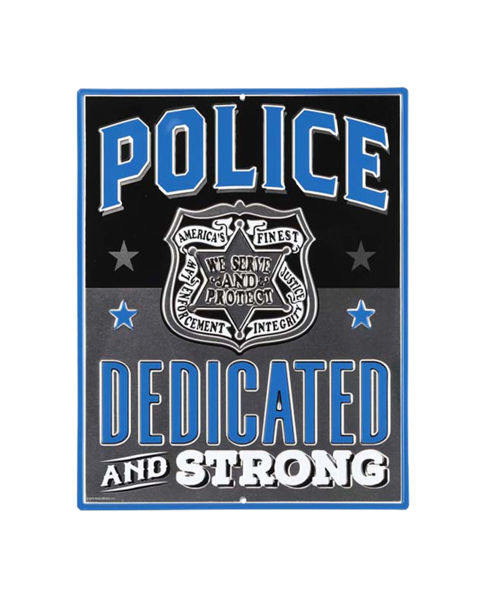 Police dedicated and strong ( Embossed Metal Plate)
