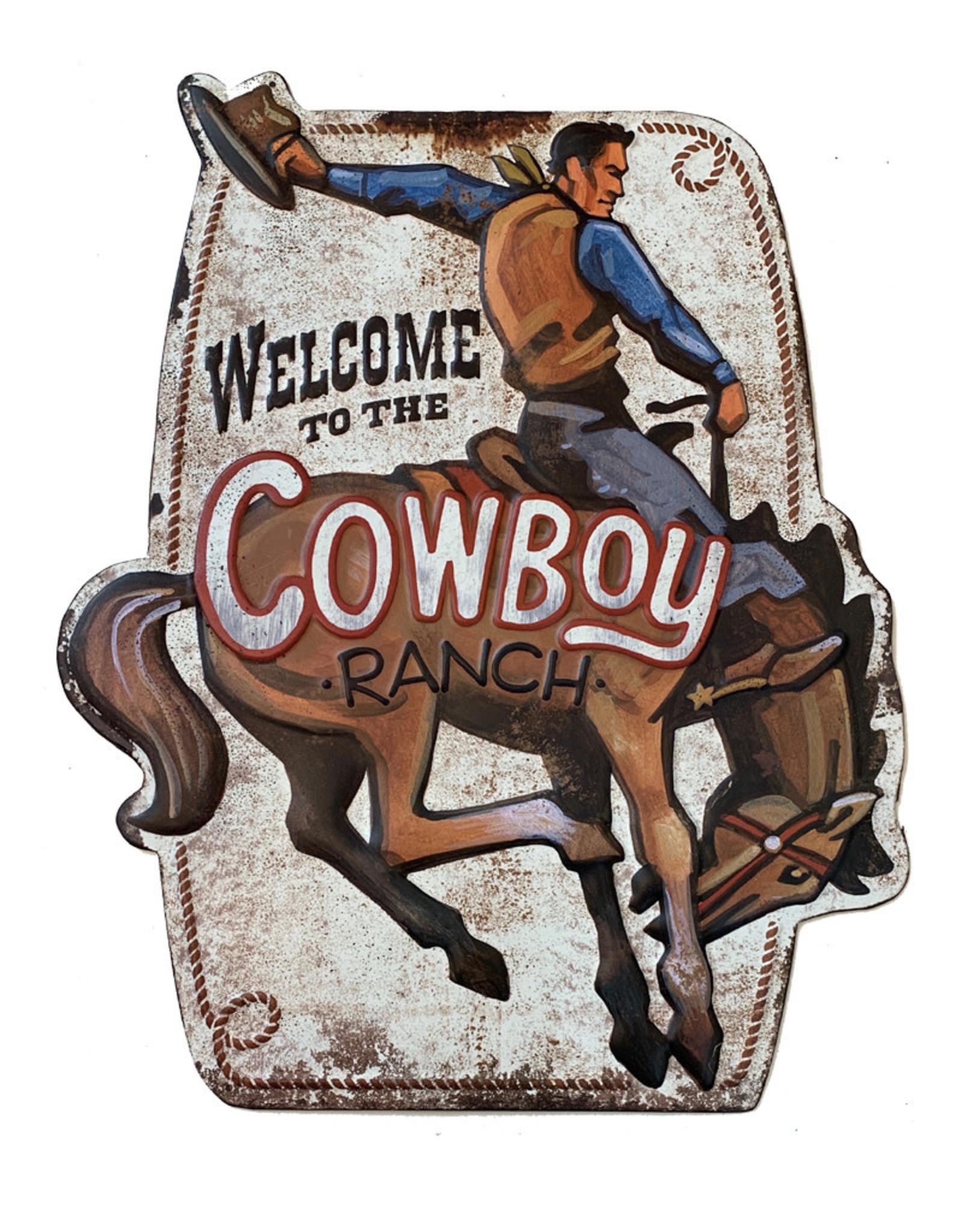 Bienvenue dans le ranch du cowboy ( Affiche en métal embossée )