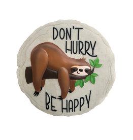 Ne te presse pas, sois heureux ( Pierre Décorative )