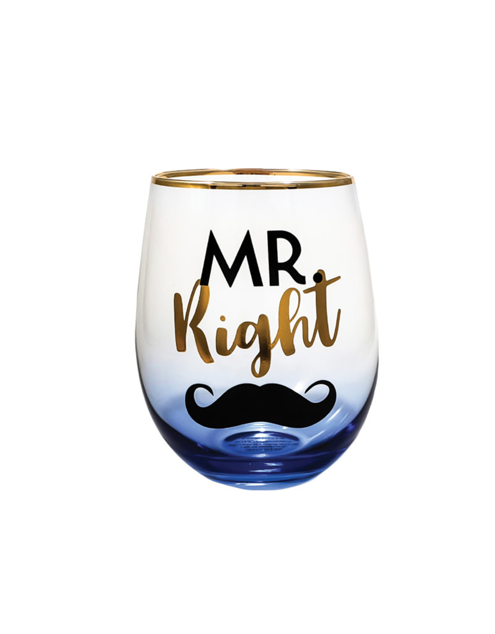 Mr. Right ( Wine Glass )