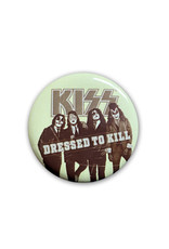 Kiss ( Button ) Dressed to Kill