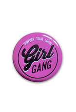 Girl Gang ( Button )