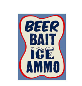 Beer Bait Ice Ammo ( Metal Sign 12.5 X 16 )