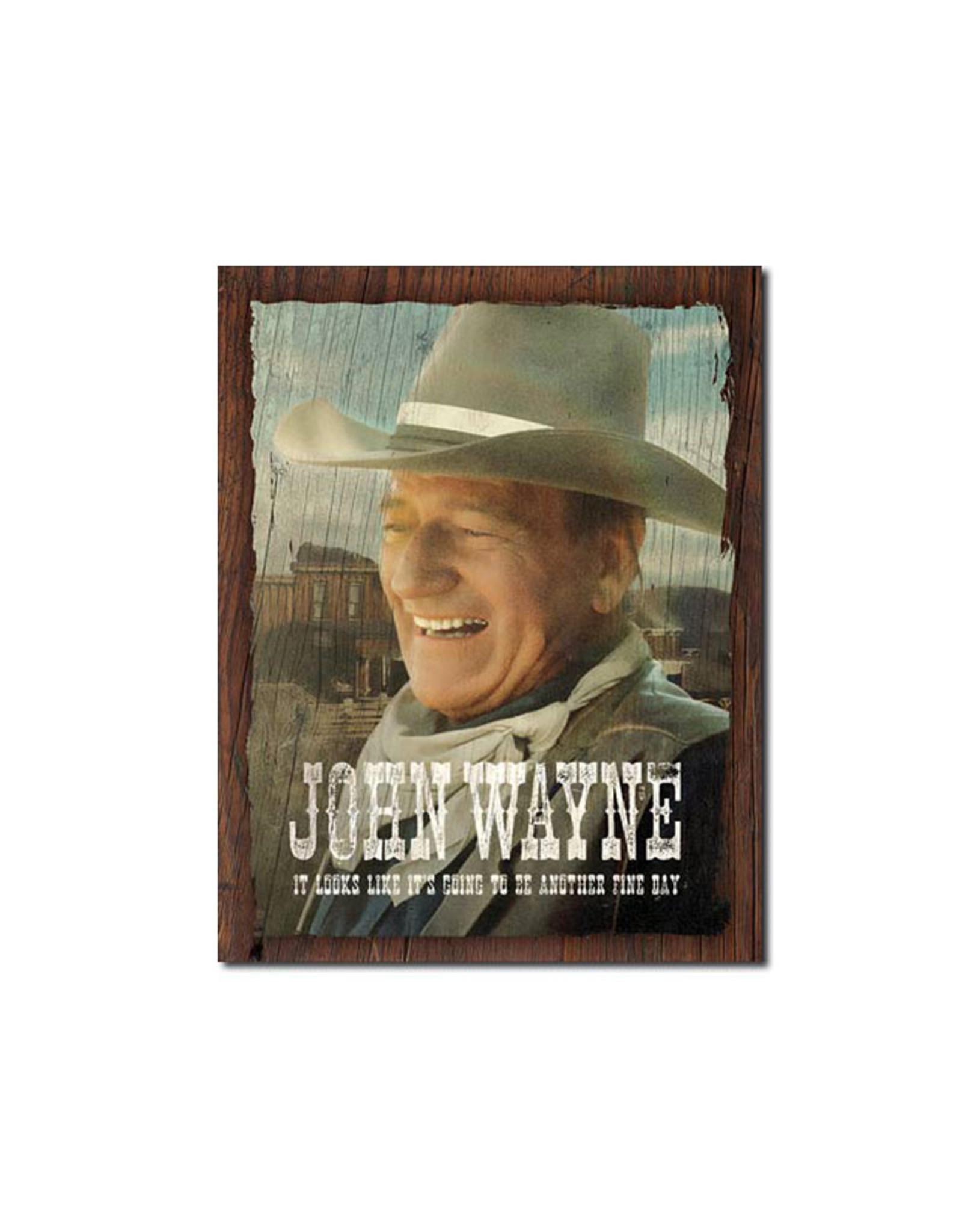 John Wayne ( Metal Sign 12.5 X 16 ) Another Fine Day