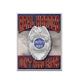 Police ( Metal Sign 12.5 X 16 ) Real Heroes