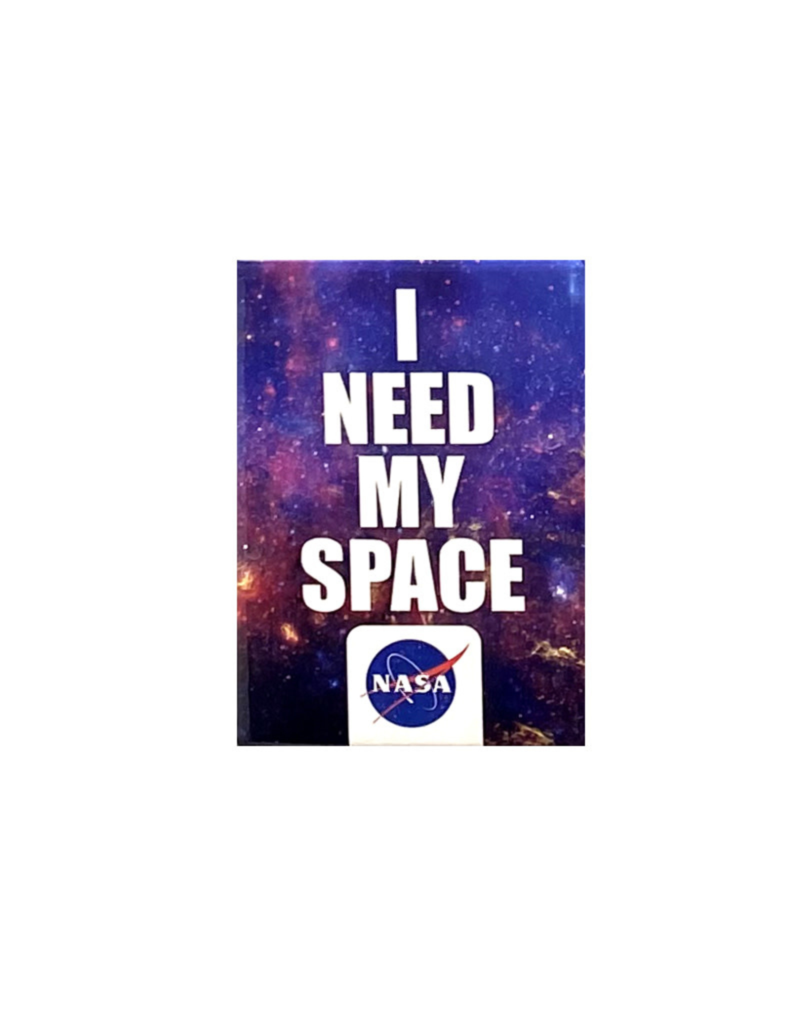 NASA ( Magnet ) I Need my Spacet )