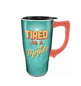 Fatigué Comme Une Mère ( Tasse de Transport en Céramique )