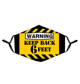 Warning ( Face Mask ) Keep Back 6 Feet