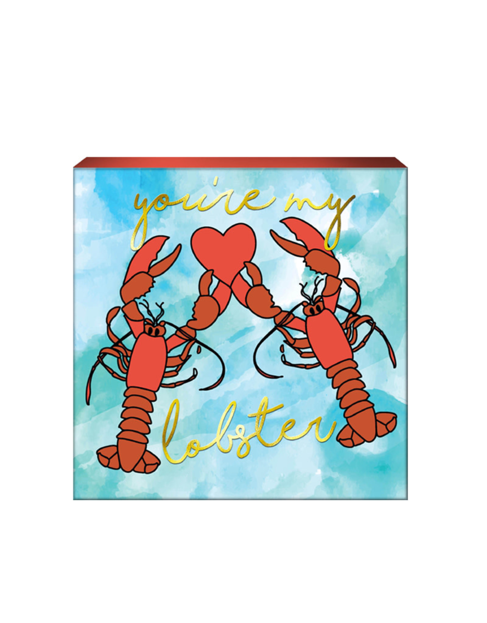 Friends ( Box Sign ) You're my Lobster
