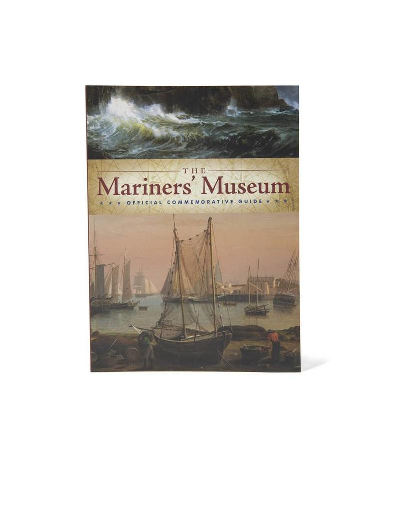 The Mariners' Museum Official Commemorative Guide