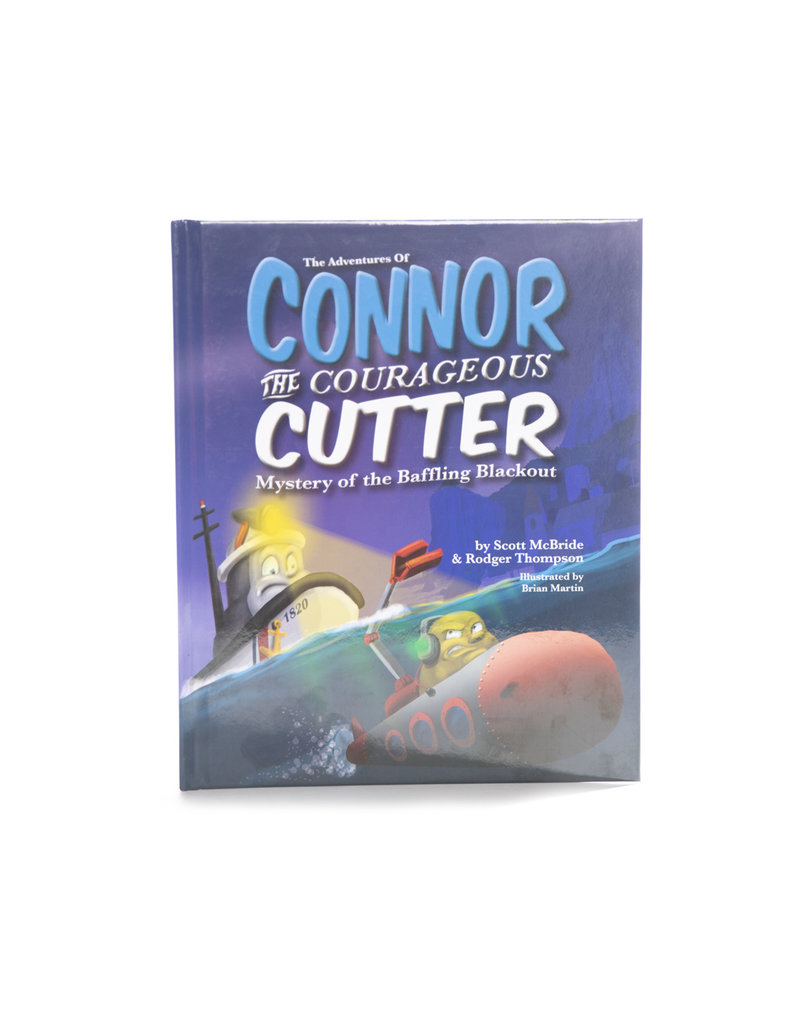 Connor The Courageous Cutter: Mystery of the Baffling Blackout