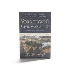 Yorktown's Civil War Siege