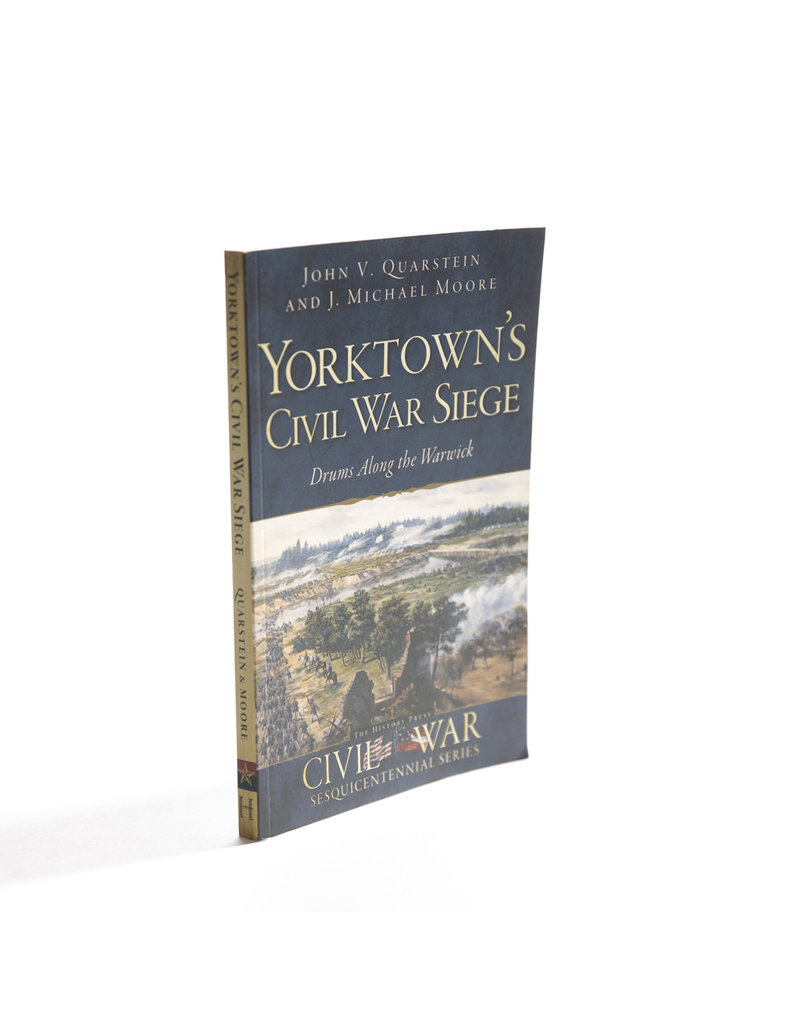Yorktown's Civil War Siege